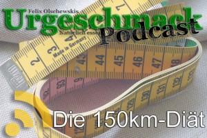 Die 150km-Diaet