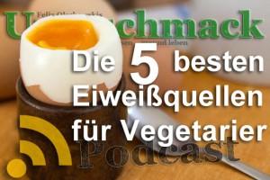 Die 5 besten Eiweißquellen für Vegetarier