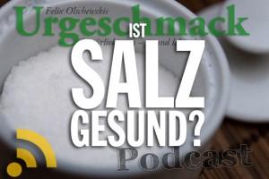 Ist Salz gesund?