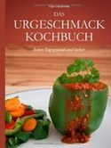 Das Urgeschmack-Kochbuch