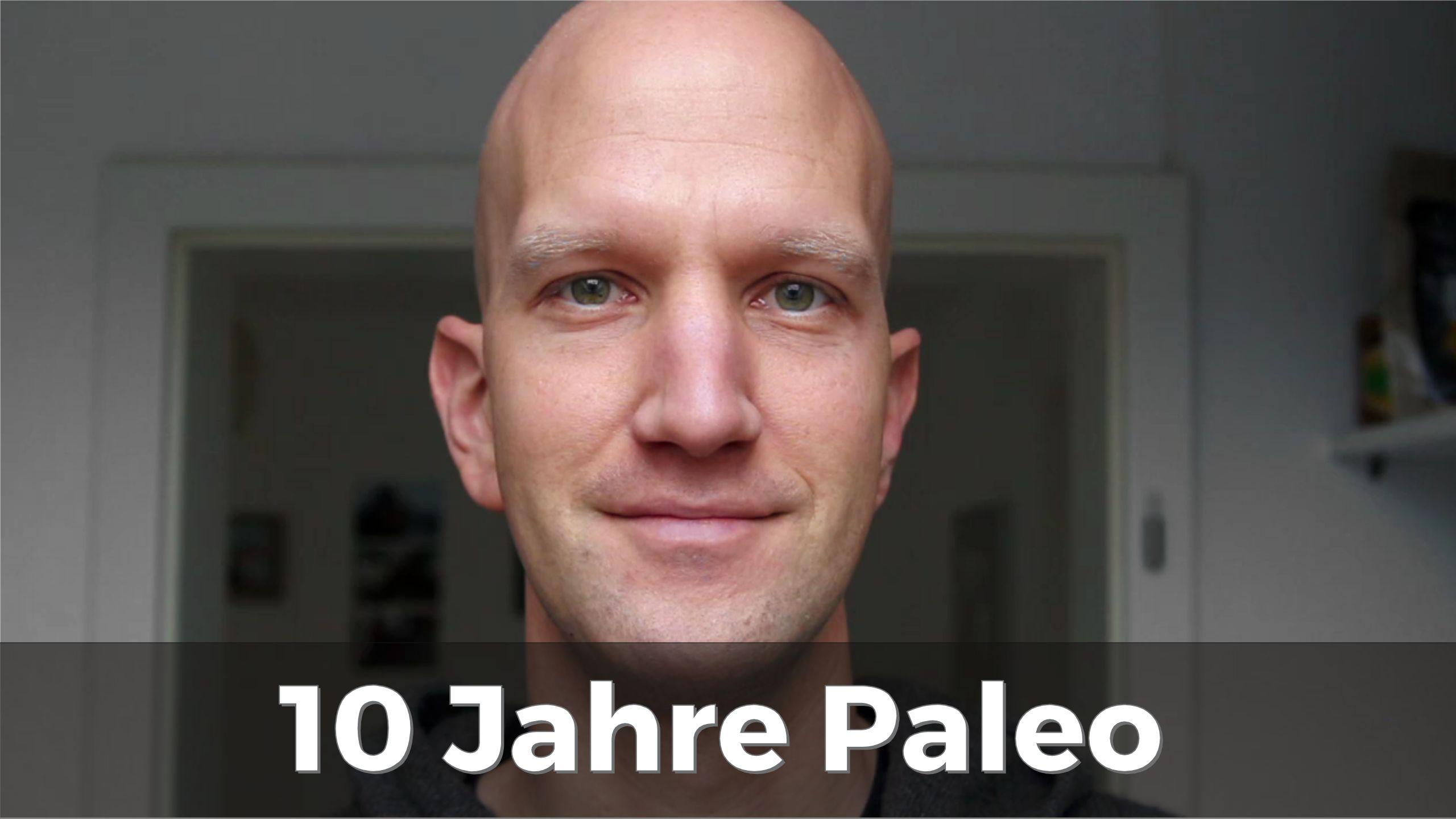 10 Jahre Paleo Erfahrungsbericht